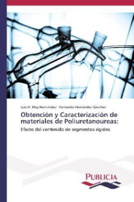 Obtención y Caracterización de materiales de Poliuretanoureas: