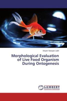 Morphological Evaluation of Live Food Organism During Ontogenesis