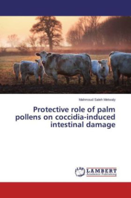 Protective role of palm pollens on coccidia-induced intestinal damage
