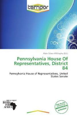 Pennsylvania House Of Representatives, District 84