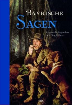 Bayerische Sagen