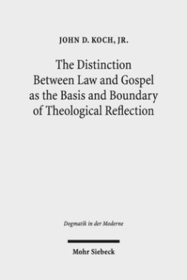 The Distinction Between Law and Gospel as the Basis and Boundary of Theological Reflection