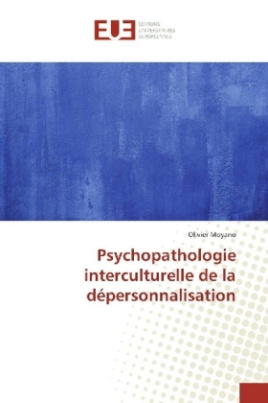 Psychopathologie interculturelle de la dépersonnalisation
