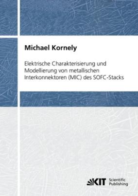 Elektrische Charakterisierung und Modellierung von metallischen Interkonnektoren (MIC) des SOFC-Stacks