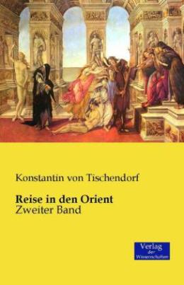 Reise in den Orient. Bd.2