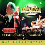 Ernst Mosch - Das Vermächtnis - Seine letzten Aufnahmen live