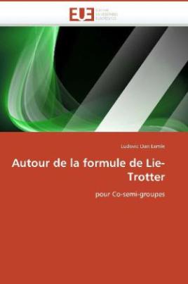 Autour de la formule de Lie-Trotter
