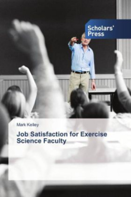 Job Satisfaction for Exercise Science Faculty