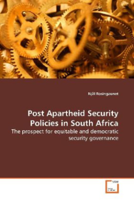 Post Apartheid Security Policies in South Africa