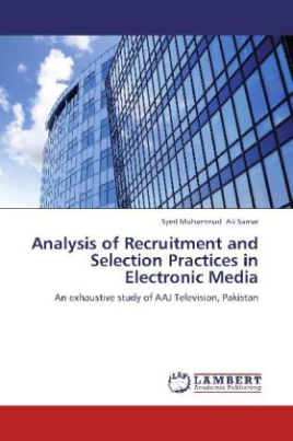 Analysis of Recruitment and Selection Practices in Electronic Media