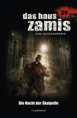 Das Haus Zamis, Eine Hexenchronik - Die Nacht der Skalpelle