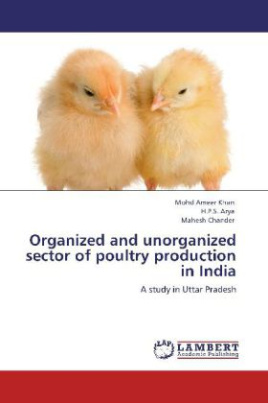 Organized and unorganized sector of poultry production in India