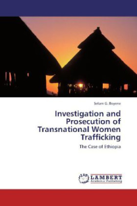 Investigation and Prosecution of Transnational Women Trafficking