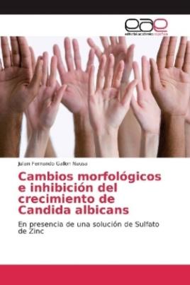 Cambios morfológicos e inhibición del crecimiento de Candida albicans