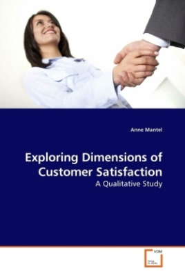 Exploring Dimensions of Customer Satisfaction