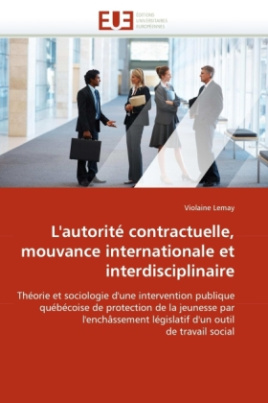 L'autorité contractuelle, mouvance internationale et interdisciplinaire