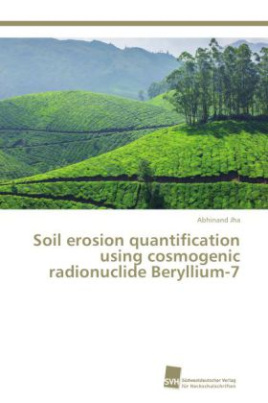 Soil erosion quantification using cosmogenic radionuclide Beryllium-7