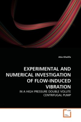 EXPERIMENTAL AND NUMERICAL INVESTIGATION OF FLOW-INDUCED VIBRATION