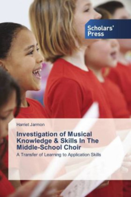 Investigation of Musical Knowledge & Skills In The Middle-School Choir