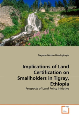 Implications of Land Certification on Smallholders in Tigray, Ethiopia