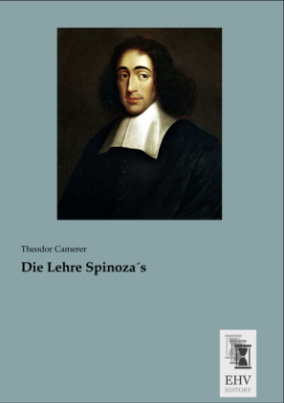 Die Lehre Spinoza s