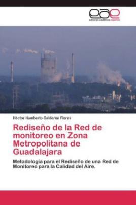 Rediseño de la Red de monitoreo en Zona Metropolitana de Guadalajara