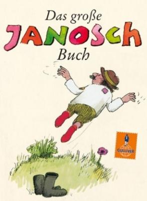 Das große Janosch-Buch