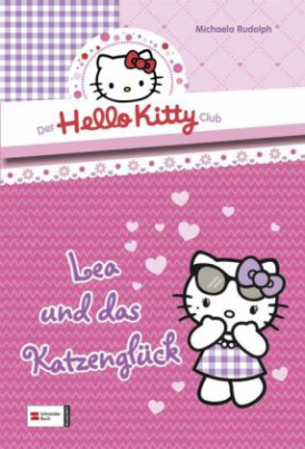 Der Hello-Kitty-Club - Lea und das Katzenglück