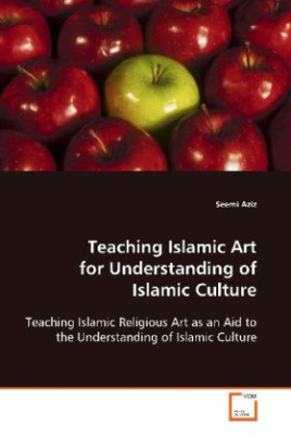 Teaching Islamic Art for Understanding of  Islamic Culture