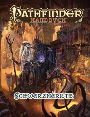 Pathfinder Chronicles, Handbuch der Schwarzmärkte