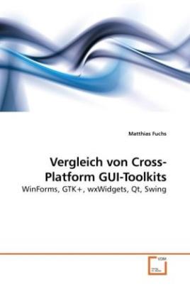 Vergleich von Cross-Platform GUI-Toolkits