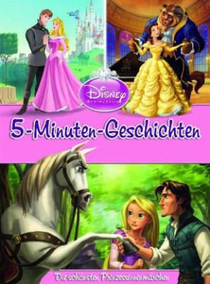 Disney 5 Minuten Geschichten - Die schönsten Prinzessinenmärchen