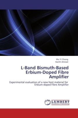 L-Band Bismuth-Based Erbium-Doped Fibre Amplifier