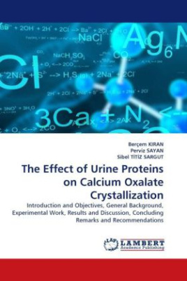 The Effect of Urine Proteins on Calcium Oxalate Crystallization