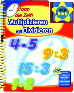 Stopp die Zeit! Multiplizieren und Dividieren