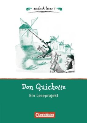 Don Quichotte, Ein Leseprojekt