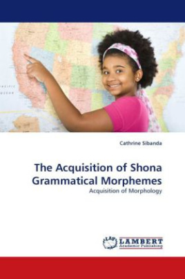 The Acquisition of Shona Grammatical Morphemes