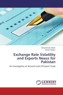 Exchange Rate Volatility and Exports Nexus for Pakistan