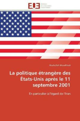 La politique étrangère des États-Unis après le 11 septembre 2001