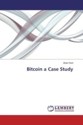 Bitcoin a Case Study