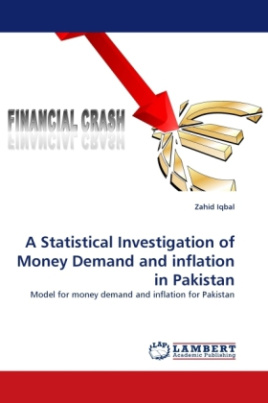 A Statistical Investigation of Money Demand and inflation in Pakistan