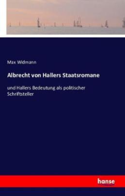 Albrecht von Hallers Staatsromane