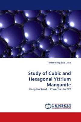 Study of Cubic and Hexagonal Yttrium Manganite