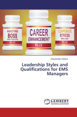 Leadership Styles and Qualifications for EMS Managers