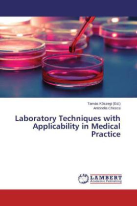 Laboratory Techniques with Applicability in Medical Practice