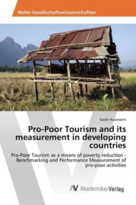 Pro-Poor Tourism and its measurement in developing countries