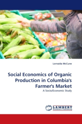Social Economics of Organic Production in Columbia's Farmer's Market