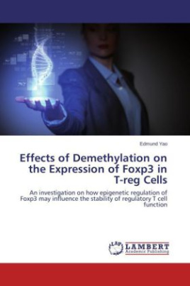 Effects of Demethylation on the Expression of Foxp3 in T-reg Cells