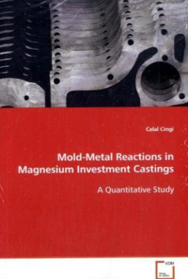 Mold-Metal Reactions in Magnesium Investment Castings