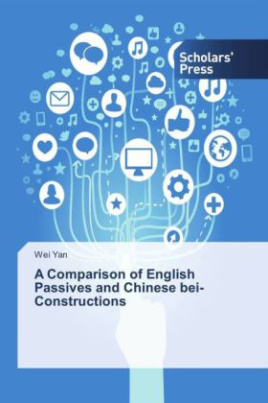 A Comparison of English Passives and Chinese bei-Constructions